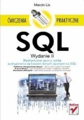 Okładka książki SQL. Ćwiczenia praktyczne. Wydanie II Marcin Lis
