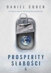 Okładka książki Prosperity Słabości Daniel Cohen (ekonomista)
