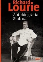 Okładka książki Autobiografia Stalina Richard Lourie