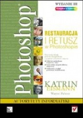 Okładka książki Restauracja i retusz w Photoshopie Katrin Eismann,Wayne Palmer