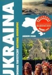 Okładka książki Ukraina. Przewodnik Turystyczny National Geographic Andrew Evans