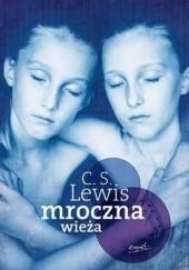 Okładka książki Mroczna wieża Clive Staples Lewis