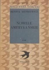 Okładka książki Nowele amerykańskie Henryk Sienkiewicz