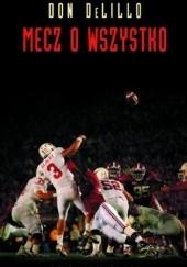 Okładka książki Mecz o wszystko Don DeLillo