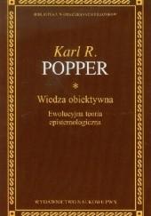 Okładka książki Wiedza obiektywna. Ewolucyjna teoria epistemologiczna Karl Popper