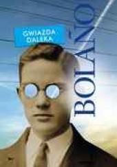 Okładka książki Gwiazda daleka Roberto Bolaño
