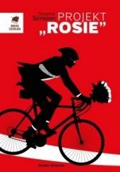 "Okładka książki Projekt ""Rosie"" Graeme Simsion"