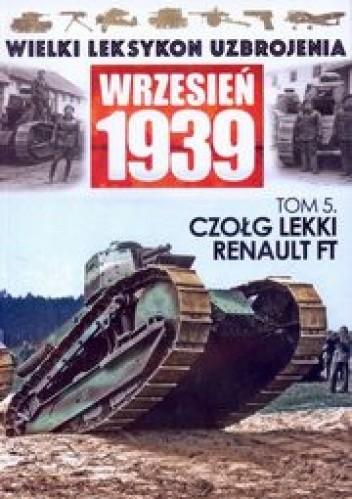 Okładka książki Czołg lekki Renault FT Adam Jońca