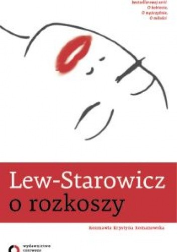 Okładka książki O rozkoszy Zbigniew Lew-Starowicz,Krystyna Romanowska