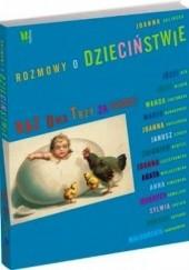 Okładka książki Rozmowy o dzieciństwie Joanna Rolińska