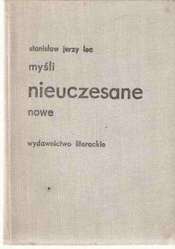 Myśli Nieuczesane Nowe Stanisław Jerzy Lec 174603