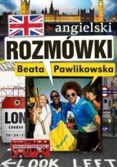 Okładka książki Rozmówki. Angielski Beata Pawlikowska