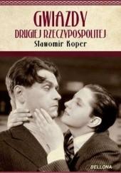 Okładka książki Gwiazdy Drugiej Rzeczypospolitej