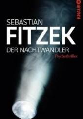 Okładka książki Der Nachtwandler Sebastian Fitzek