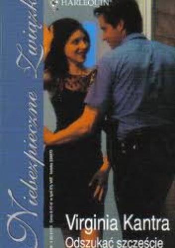 Okładka książki Odszukać szczęście Virginia Kantra