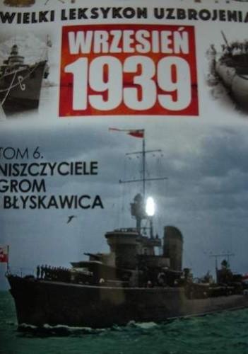 Okładka książki Niszczyciele Grom i Błyskawica Tadeusz Kondracki