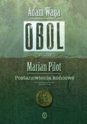 Okładka książki Obol/Postanowienia końcowe Marian Pilot,Adam Waga