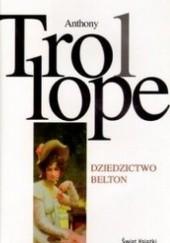 Okładka książki Dziedzictwo Belton Anthony Trollope