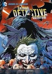 Okładka książki Batman - Detective Comics: Oblicza Śmierci Tony S. Daniel