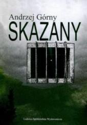Okładka książki Skazany Andrzej Górny