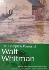 Okładka książki The  Complete Poems of Walt Whitman Walt Whitman