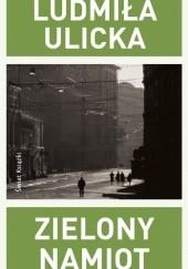 Okładka książki Zielony namiot Ludmiła Ulicka