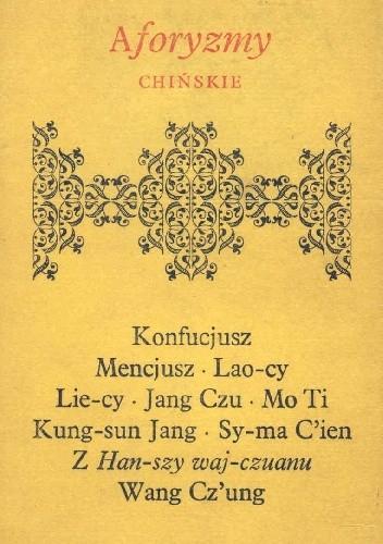 Znalezione obrazy dla zapytania Aforyzmy chińskie