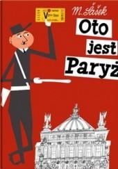 Okładka książki Oto jest Paryż Miroslav Šašek