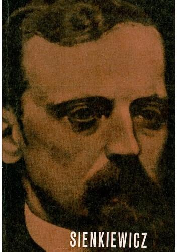 Znalezione obrazy dla zapytania Julian Krzyżanowski : Henryk Sienkiewicz