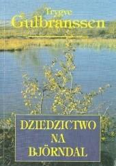 Okładka książki Dziedzictwo na Björndal Trygve Gulbranssen