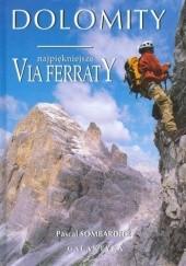 Okładka książki Dolomity - najpiękniejsze via ferraty Pascal Sombardier