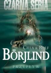 Okładka książki Przypływ Rolf Börjlind,Cilla Börjlind