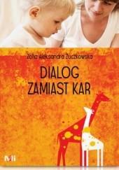 Okładka książki Dialog zamiast kar Zofia Żuczkowska