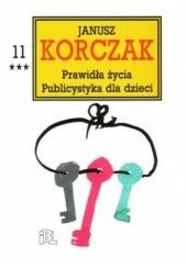 Okładka książki Prawidła życia. Publicystyka dla dzieci, cz. 3 Janusz Korczak,praca zbiorowa