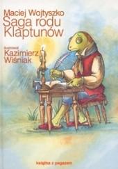 Okładka książki Saga rodu Klaptunów Maciej Wojtyszko