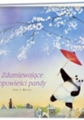 Okładka książki Zdumiewające opowieści pandy Jon J. Muth