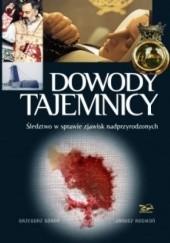 Okładka książki Dowody Tajemnicy Janusz Rosikoń,Grzegorz Górny