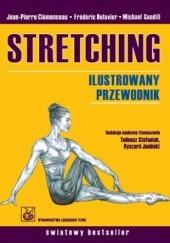 Okładka książki Stretching Ilustrowany przewodnik Michael Gundill,Clemenceau Jean-Pierre,Frederic Delavier