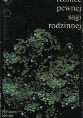 Okładka książki Koniec pewnej sagi rodzinnej Péter Nádas