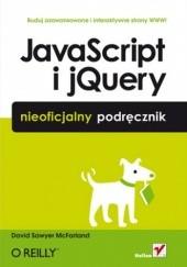 Okładka książki JavaScript i jQuery. Nieoficjalny podręcznik David Sawyer McFarland
