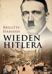 Okładka książki Wiedeń Hitlera Brigitte Hamann