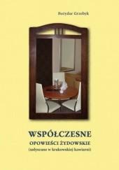 Okładka książki Współczesne opowieści żydowskie Bożydar Grzebyk