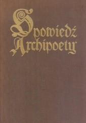 Okładka książki Spowiedź archipoety autor nieznany