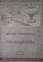 Okładka książki Opowiadania Henryk Sienkiewicz
