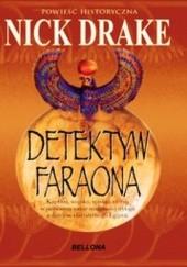 Okładka książki Detektyw Faraona Nick Drake