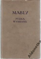 Okładka książki Pisma wybrane Gabriel Bonnot de Mably