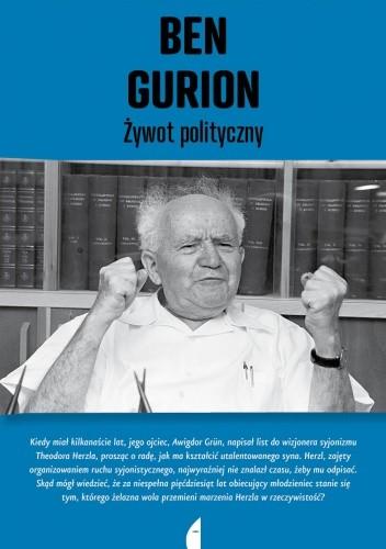 Okładka książki Ben Gurion. Żywot polityczny David Landau,Szimon Peres