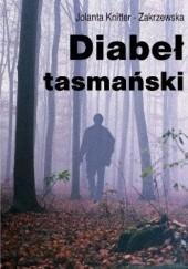 Okładka książki Diabeł tasmański Jolanta Knitter-Zakrzewska