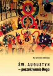 Okładka książki Św. Augustyn – poszukiwanie Boga ks. Sylwester Jaśkiewicz