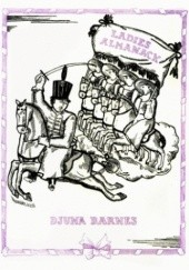 Okładka książki Ladies Almanack Djuna Barnes